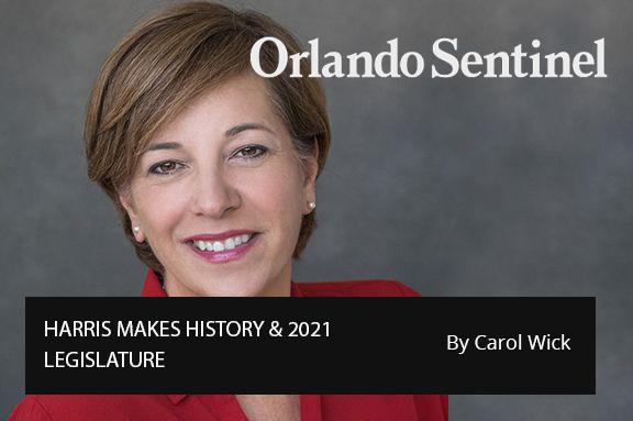 Central Florida 100:  HARRIS MAKES HISTORY & 2021 LEGISLATURE